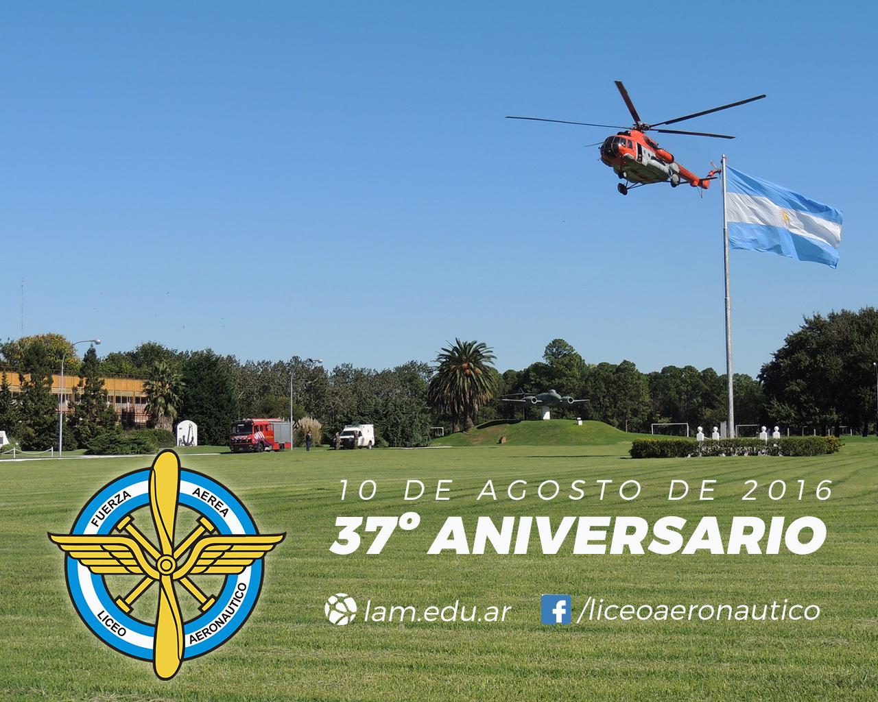 104ºaniversario de la Fuerza Aérea Argentina y 37ºaniversario del Liceo Aeronáutico Militar