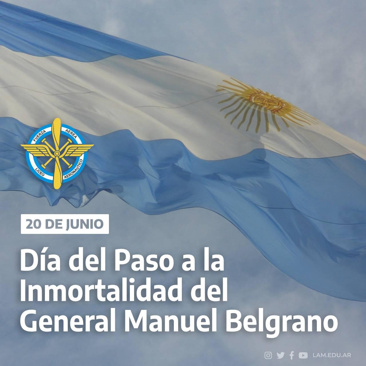 """🇦🇷 20 DE JUNIO """"Día del Paso a la Inmortalidad del General Manuel Belgrano"""""""
